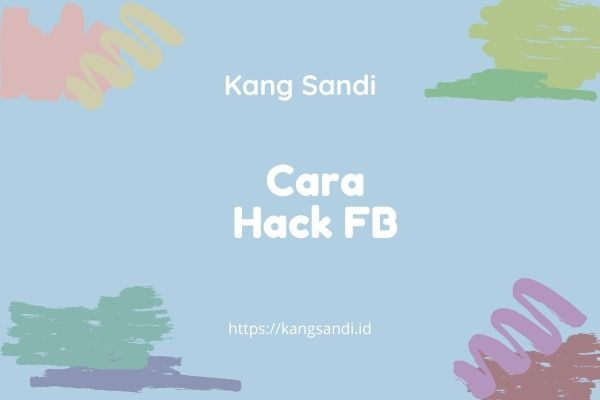 cara hack fb