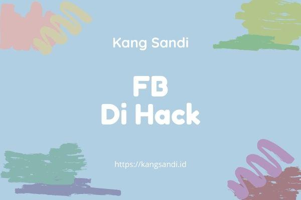 Cara Mengembalikan FB yang di Hack
