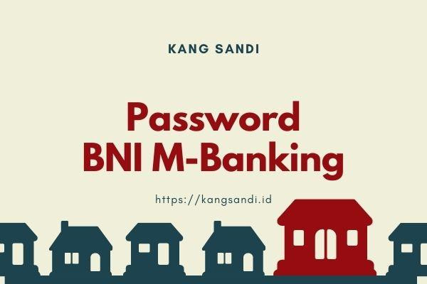 Lupa Password Bni Mobile Banking