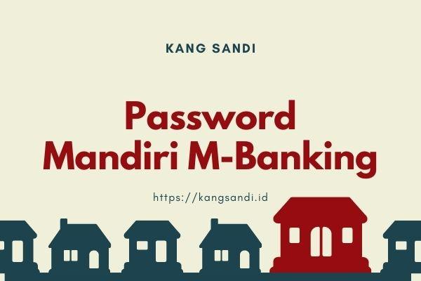 Lupa Password Mobile Banking Mandiri