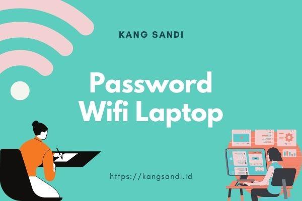 cara cek password wifi di laptop