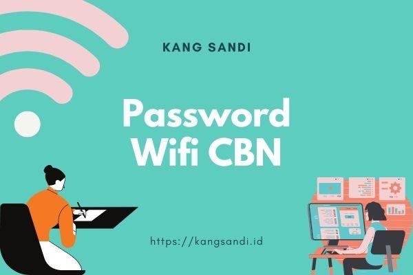 cara ganti password wifi cbn