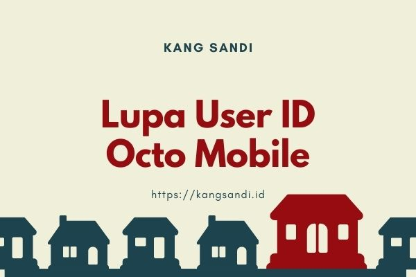 lupa user id octo mobile